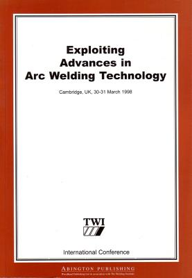 Exploiting Advances in Arc Welding Technology - Cho, Gyoujin