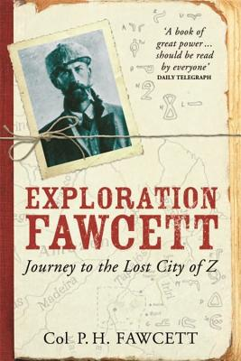 Exploration Fawcett - Fawcett, Percy