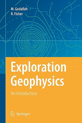 Exploration Geophysics - Gadallah, Mamdouh R
