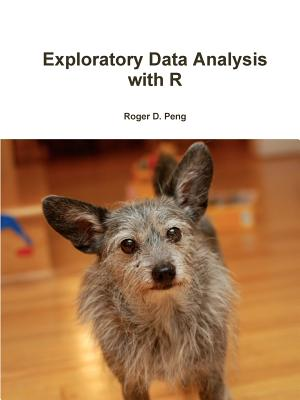 Exploratory Data Analysis with R - Peng, Roger