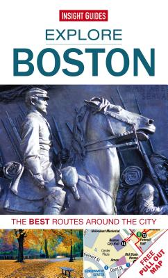 Explore Boston: The Best Routes Around the City - Insight Guides (Creator)