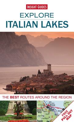 Explore Italian Lakes: The Best Routes Around the Region - Insight Guides (Creator)