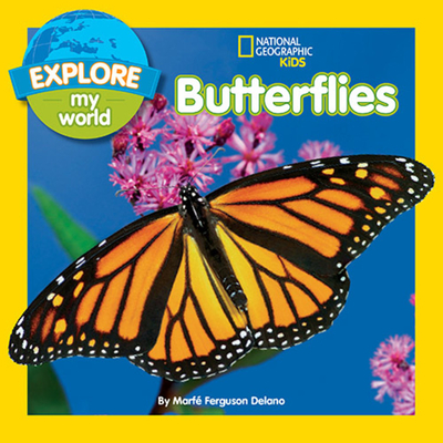 Explore My World Butterflies - Delano, Marfe Ferguson