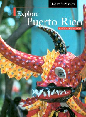 Explore Puerto Rico - Pariser, Harry S (Photographer), and Last, First