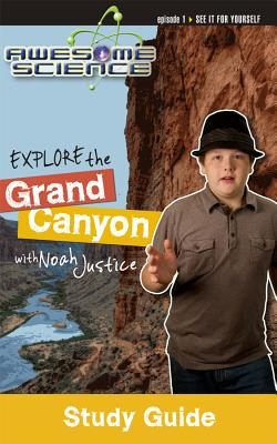 Explore the Grand Canyon with Noah Justice Study Guide & Workbook - Master Books (Creator)