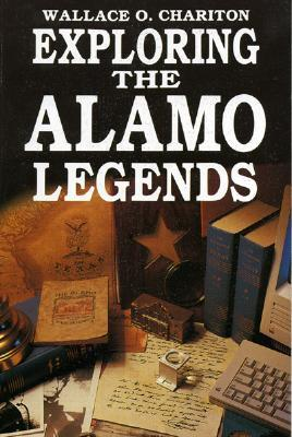 Exploring Alamo Legends - Chariton, Wallace O
