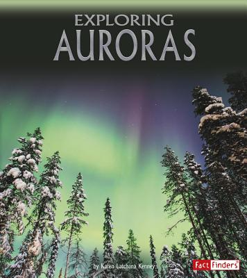 Exploring Auroras - Latchana Kenney, Karen