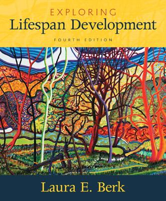 Exploring Lifespan Development - Berk, Laura