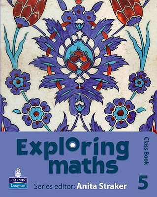 Exploring maths: Tier 5 Class book - Straker, Anita, and Fisher, Tony, and Hyde, Rosalyn
