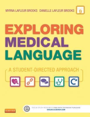 Exploring Medical Language: A Student-Directed Approach - LaFleur Brooks, Myrna, and LaFleur Brooks, Danielle
