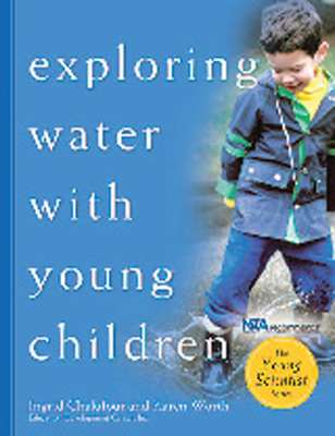 Exploring Water with Young Children - Chalufour, Ingrid