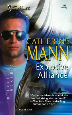 Explosive Alliance - Mann, Catherine