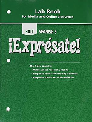 ?Expr?sate!: Lab Book for Media and Online Activities Level 3 - Holt Rinehart & Winston