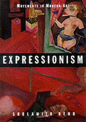 Expressionism - Behr, Shulamith