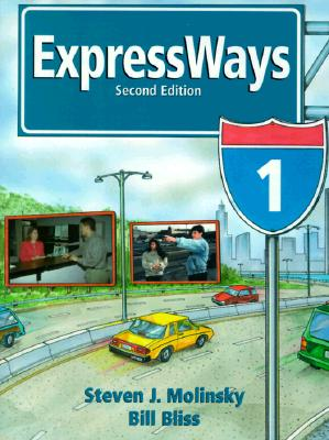 ExpressWays 1 - Molinsky, Steven J, and Kennedy, Ann, Dr., and Bliss, Bill