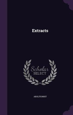 Extracts - Abolitionist