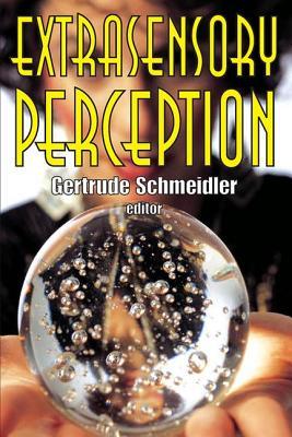 Extrasensory Perception - Schmeidler, Gertrude (Editor)