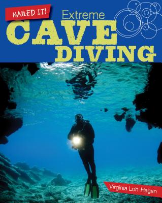 Extreme Cave Diving - Loh-Hagan, Virginia, Edd
