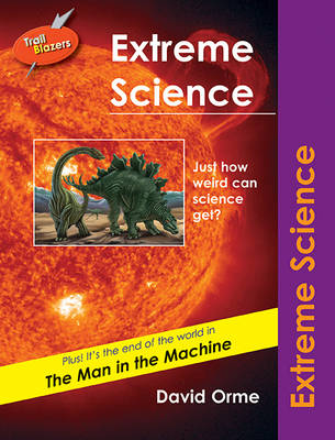 Extreme Science - Orme, David