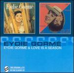 Eydie Gorm�/Love Is a Season