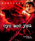 Eye See You [Blu-ray] - Jim Gillespie