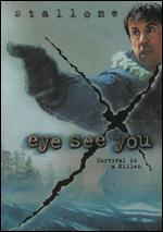 Eye See You [Steelbook]