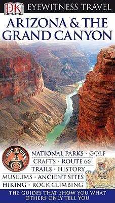 Eyewitness Arizona & the Grand Canyon - Franklin, Paul