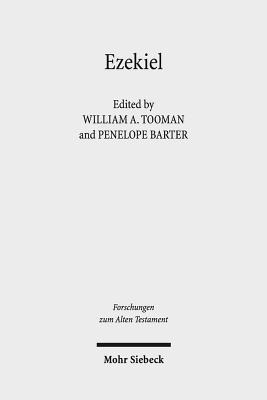 Ezekiel: Current Debates and Future Directions - Barter, Penelope (Editor), and Tooman, William A (Editor)