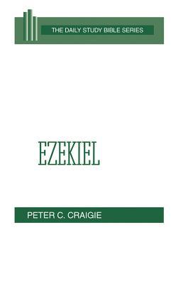 Ezekiel - Craigie, Peter C, and Gibson, John C L (Editor)
