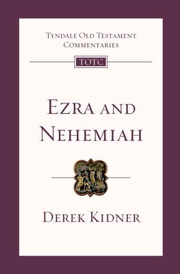 Ezra and Nehemiah - Kidner, Derek