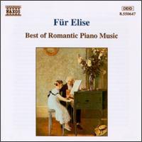 Für Elise: Romantic Piano Music - Balázs Szokolay (piano); Idil Biret (piano); Ilona Prunyi (piano); Jenö Jandó (piano); Klára Körmendi (piano)