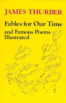 Fables for Our Time - Thurber, James