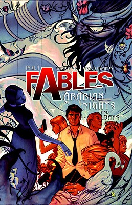 Fables Vol. 7: Arabian Nights (and Days) - Willingham, Bill