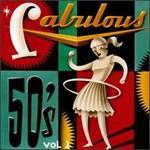 Fabulous 50's, Vol. 2