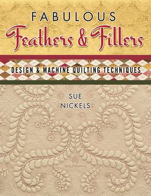 Fabulous Feathers Fillers - Design & Machine Quilting Tech - Nickels, Sue