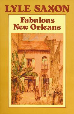 Fabulous New Orleans - Saxon, Lyle