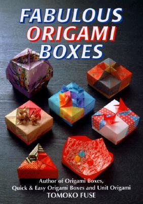 Fabulous Origami Boxes - Fuse, Tomoko