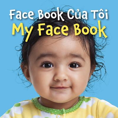 Face Book Cua Toi / My Face Book (Vietnamese/English) - Star Bright Books