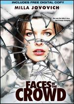Faces in the Crowd [With Digital Copy]