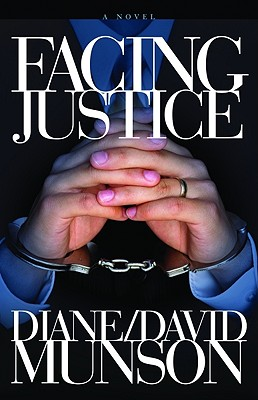 Facing Justice - Munson, Diane, and Munson, David