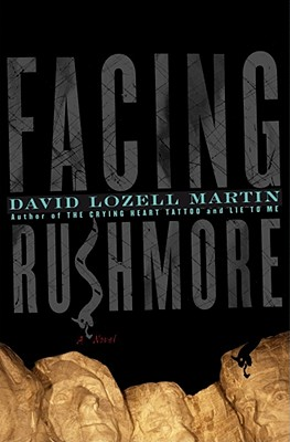 Facing Rushmore - Martin, David Lozell