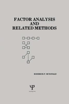 Factor Analysis and Related Methods - McDonald, Roderick P