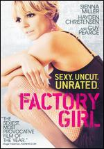 Factory Girl [Unrated]