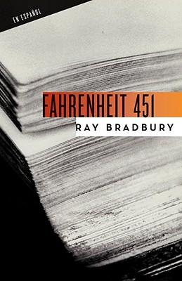 Fahrenheit 451 - Bradbury, Ray