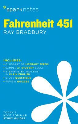 Fahrenheit 451 - Sparknotes, and Bradbury, Ray D