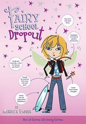 Fairy School Dropout - Badger, Meredith