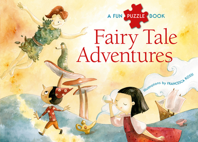 Fairy Tale Adventures Puzzlebook: Puzzlebook - Rossi, Francesca