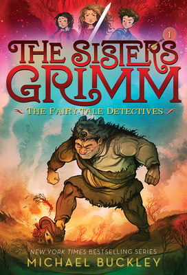 Fairy-Tale Detectives (the Sisters Grimm #1): 10th Anniversary Edition - Buckley, Michael, Msgr.