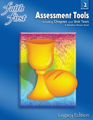 Faith First Assessment Tooks 2 (Including Chapter and Unit Test a Blackline Master Book) Legacy Edition - Resources For Christian Living
