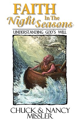 Faith in the Night Seasons Textbook: Understanding God's Will - Missler, Nancy